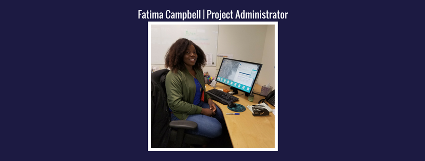 Fatima Campbell | Project Administrator