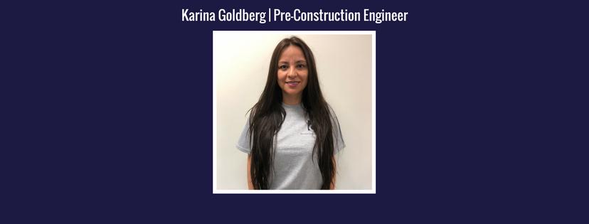 Karina Goldberg | Preconstruction Engineer