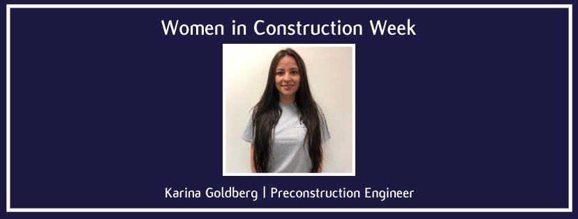Karina Goldberg | Preconstruction Engineer