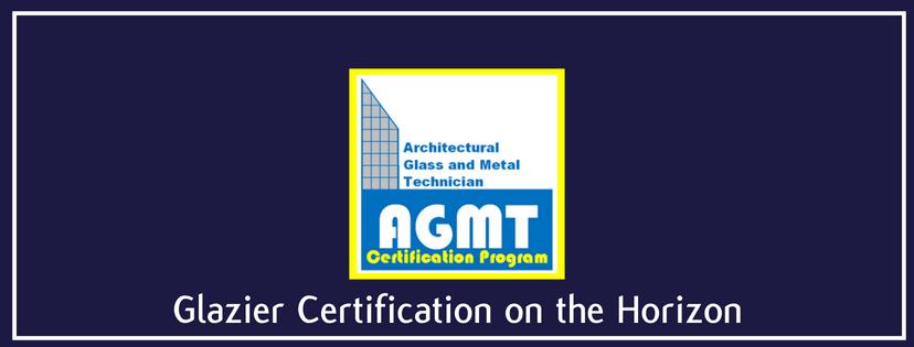 Glazier Certification on the Horizon