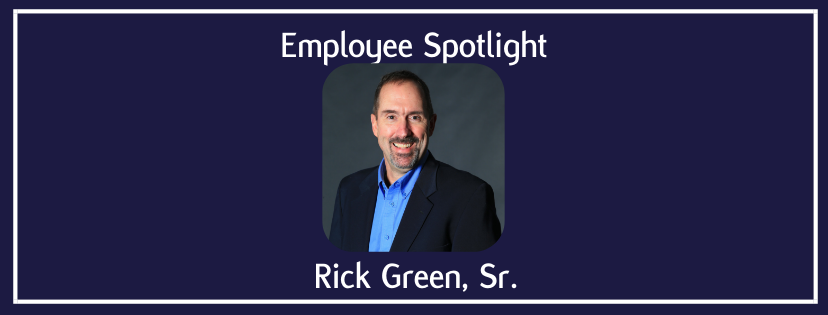 Employee Spotlight | Rick Green