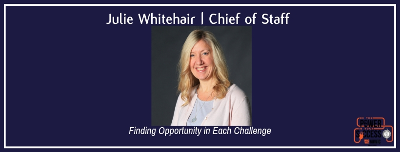 Julie Whitehair | Finding Opportunity in Each Challenge