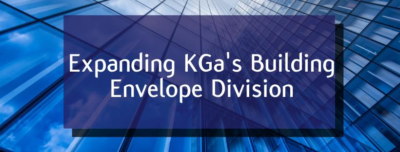 Expanding KGa's Building Envelope Division