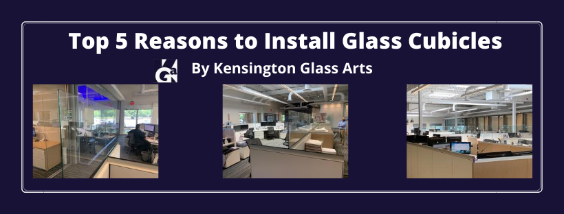 Top 5 Reasons to Install Glass Cubicles