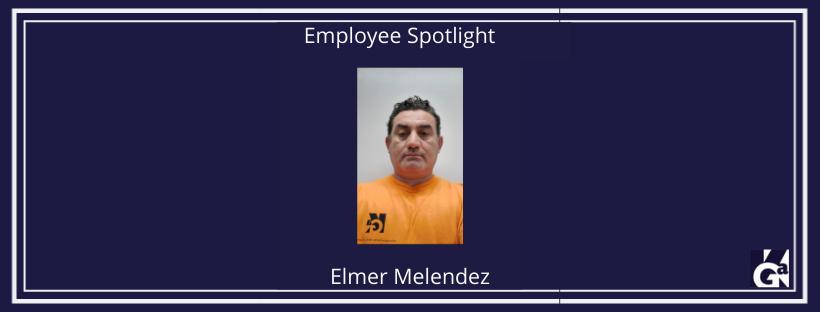 Elmer Melendez Employee Spotlight