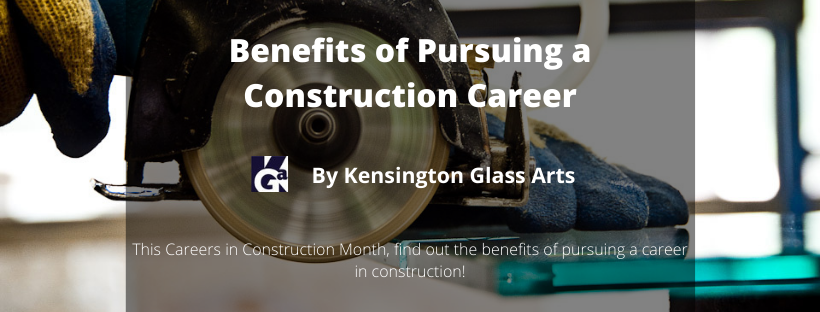 Benefits of Pursuing a Construction Career